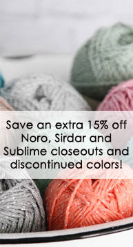 Noro, Sirdar and Sublime closeout promo