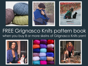 Receive a FREE Grignasco Knits pattern book when you order 8 or more skeins of Grignasco Knits yarn!