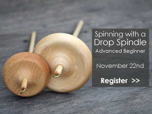 Spinning with a Drop Spindle - Advanced Beginner Class, November 22
