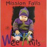 Mission Falls Wee Knits Too