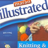 Illustrated Knitting and Crochet