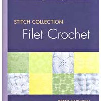 Stitch Collection: Filet Crochet