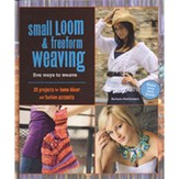 Small Loom & Freeform Weaving