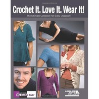 Crochet it. Love it. Wear it!