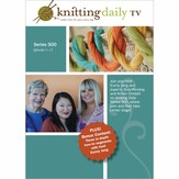 Knitting Daily TV DVD Series 500