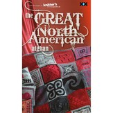 Knitter's Magazine The Great North American Afghan