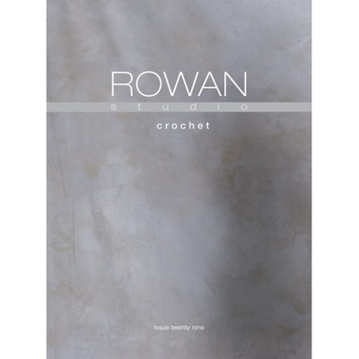 Rowan Studio Issue 29—Crochet