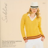 Sublime 652 The Fourth Sublime Cashmere Merino Silk DK Book