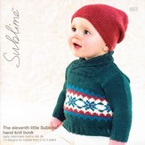 Sublime 663 The Eleventh Little Sublime Hand Knit Book