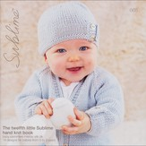 Sublime 665 The Twelfth Little Sublime Hand Knit Book