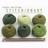 Stitchionary Vol. 1: Knit & Purl